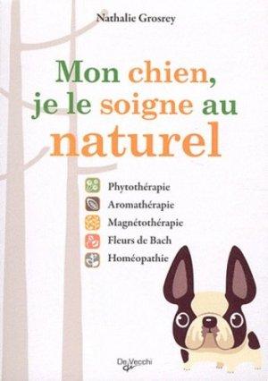 Mon chien, je le soigne au naturel - de vecchi - 9782732896083 -