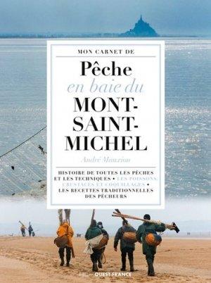 Mon carnet de pêche en baie du Mont-Saint-Michel - ouest-france - 9782737366994 -