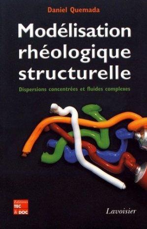 Modélisation rhéologique structurelle - lavoisier - tec et doc editions - 9782743009205 -