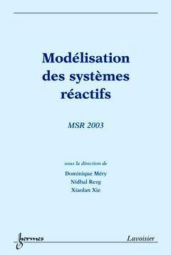 Modélisation des systèmes réactifs - hermès / lavoisier - 9782746207783 -