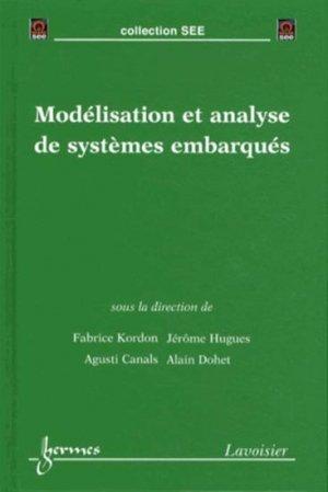 Modélisation et analyse de systèmes embarqués - hermès / lavoisier - 9782746239005 -