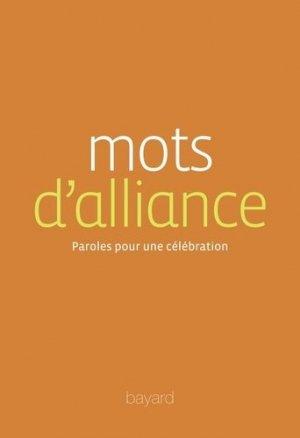 Mots d'alliance. Paroles pour une célébration - Bayard - 9782747087704 -
