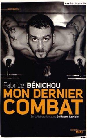 Mon dernier combat - Le Cherche Midi - 9782749133140 -