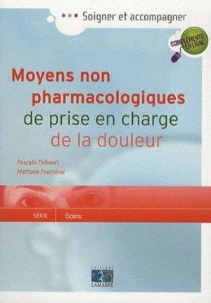 Moyens non pharmacologiques de prise en charge de la douleur - lamarre - 9782757305867 -