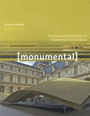 Monumental Semestriel 1, juin 2013 : Création architecturale et monuments historiques - Editions du Patrimoine Centre des monuments nationaux - 9782757702734 -