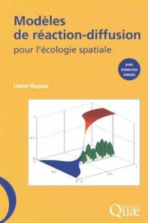 Modèles de réaction-diffusion pour l'écologie spatiale - quae  - 9782759220298