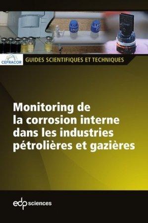 Monitoring de la corrosion interne dans les industries pétrolières et gazières - EDP Sciences - 9782759817467 -