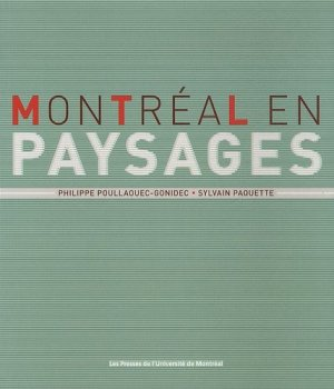 Montréal en paysages - presses de l'universite de montréal - 9782760622166 -