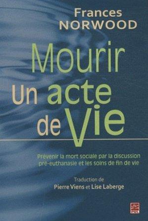 Mourir : Un acte de Vie - presses universitaires de laval - 9782763791029 -
