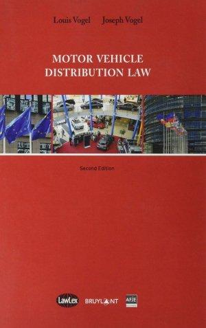 Motor Vehicle Distribution Law - bruylant - 9782802769002 -