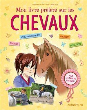 Mon livre préféré sur les chevaux - chantecler - 9782803459490 -