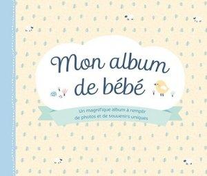 Mon album de bébé - Chantecler - 9782803461813 -