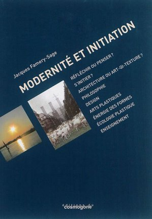 Modernité et initiation - du cosmogone - 9782810301652 -