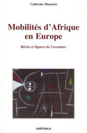 Mobilités d'Afrique en Europe - Karthala - 9782811106560 -