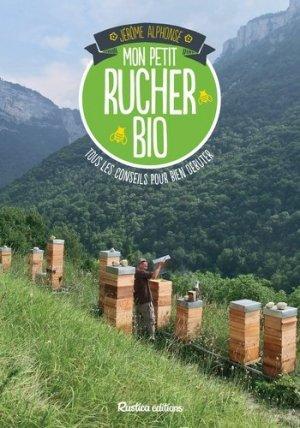 Mon petit rucher bio - rustica - 9782815306034 -