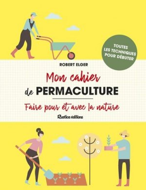 Mon cahier de permaculture - rustica - 9782815314022 -