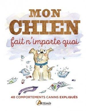 Mon chien fait n'importe quoi - artemis - 9782816013658 - https://fr.calameo.com/read/004967773f12fa0943f6d