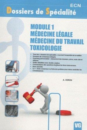 Module 1 - Médecine légale - Médecine du travail - Toxicologie - vernazobres grego - 9782818301470
