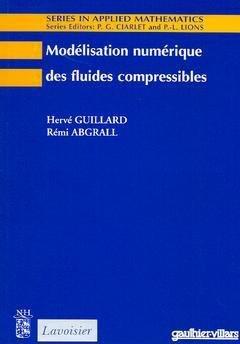 Modélisation numérique des fluides compressibles - elsevier / lavoisier - 9782842992057 -