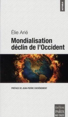Mondialisation déclin de l'Occident - Les Editions de Paris - Max Chaleil - 9782846211659 -