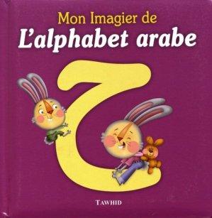 Mon imagier de l'alphabet arabe - Tawhid (Editions) - 9782848623184 -