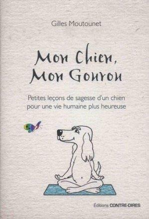 Mon chien mon gourou - contre dires - 9782849334553 -