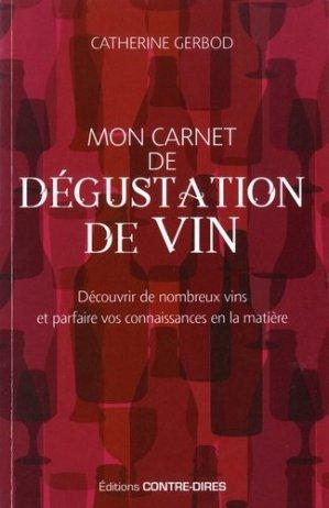 Mon carnet de dégustation de vin - contre dires - 9782849334560 -