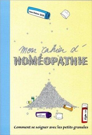 Mon cahier d'homéopathie - mosaique sante - 9782849391273 -