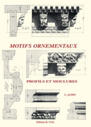 Motifs ornementaux Profils et moulures - vial - 9782851010391 -