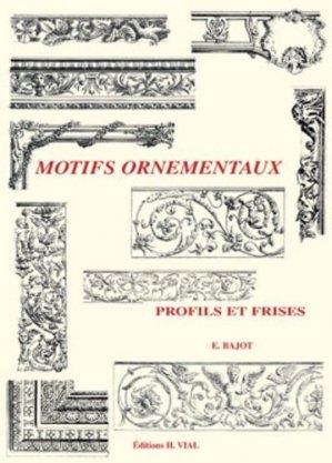 Motifs ornementaux Profils et frises - vial - 9782851010407 -