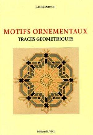 Motifs ornementaux Tracés géométriques - vial - 9782851010780 -