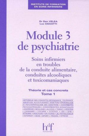 Module 3 de psychiatrie Tome 1 Théorie et cas concrets - heures de france - 9782853852722 -