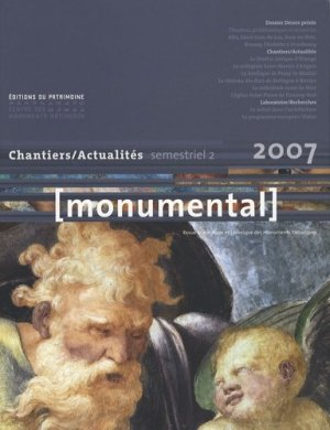 Monumental Semestriel 2, Décembre 2007 : Les décors peints - Editions du Patrimoine Centre des monuments nationaux - 9782858229550 -