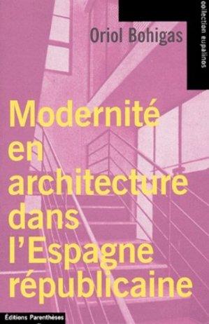 Modernité en architecture dans l'espagne républicaine - parentheses - 9782863646274 -