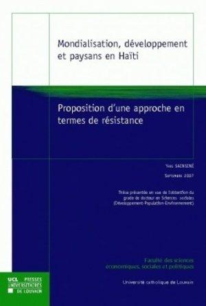 Mondialisation, développement et paysans en Haïti - presses universitaires de louvain - 9782874630842 -