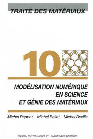 Modélisation numérique en science et génie des matériaux (TM volume 10) - presses polytechniques et universitaires romandes - 9782880743659 -