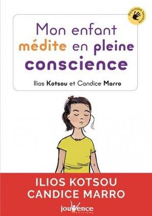 Mon enfant médite en pleine conscience - Jouvence - 9782889119653 -