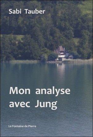Mon analyse avec Jung - La Fontaine de Pierre - 9782902707768 -