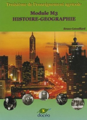 Module M3 Histoire - géographie 3ème de l'enseignement agricole - doceo - 9782909662923 -