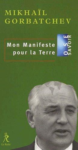 Mon manifeste pour la Terre - Le Relié - 9782909698854 -
