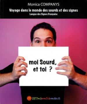 Moi Sourd, et toi ? - monica companys - 9782912998316 -