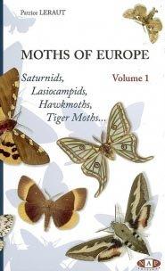 Moths of Europe - Volume 1 : Saturnids, Lasiocampids, Hawkmoths, Tiger Moths... - nap - 9782913688070 -