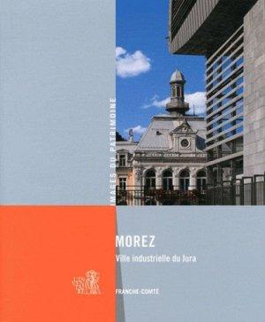 Morez, ville industrielle du Jura - lieux dits - 9782914528993 -