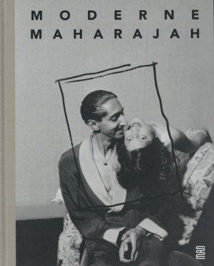 Moderne Maharajah. Un mécène des années 1930 - Les Arts Décoratifs - 9782916914824 -