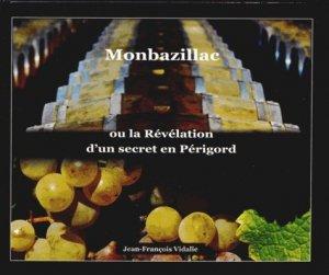 Monbazillac ou la révélation d'un secret en Périgord - couleurs perigords - 9782918213154 -