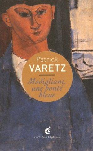 Modigliani, une bonté bleue - Editions Invenit - 9782918698869 -