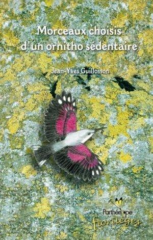Morceaux choisis d'un ornitho sédentaire - biotope - 9782951037977 -