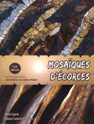 Mosaïques d'écorces - couleurs mosaïques - 9782953705966 -
