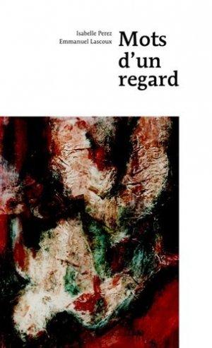 Mots d'un regard - Notari - 9782970106883 -