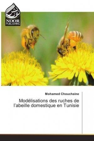 Modélisations des ruches de l'abeille domestique en Tunisie - Omniscriptum - 9783330842366 -